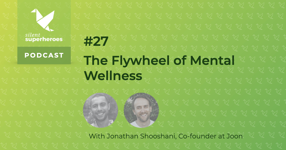 mental wellness on mental health podcast with jonathan shooshani